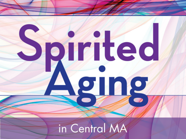 Spirited Aging in Central MA