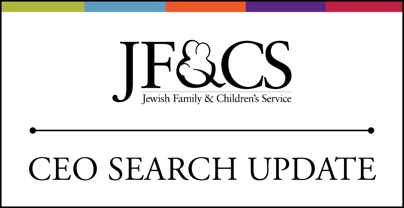 JF&CS CEO Search Update