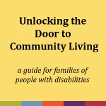 Unlocking the Door to Community Living