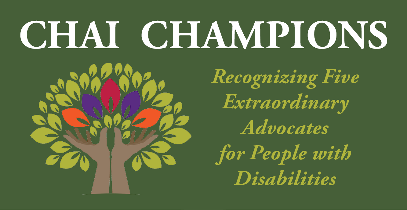 CHAI Champions - Recognizing Five Extraordinary Advocates for People with Disabilities